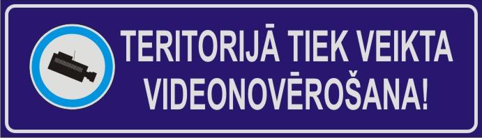Zīme TERITORIJĀ TIEK VEIKTA VIDEONOVĒROŠANA - uz zila fona - 160x560mm