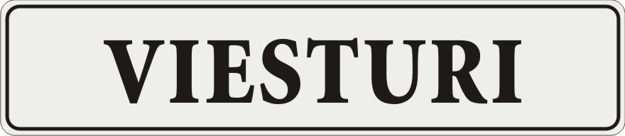 Māju nosaukuma plāksne (11) - melnā krāsā uzraksts uz atstarojoša balta fona - 114x520mm