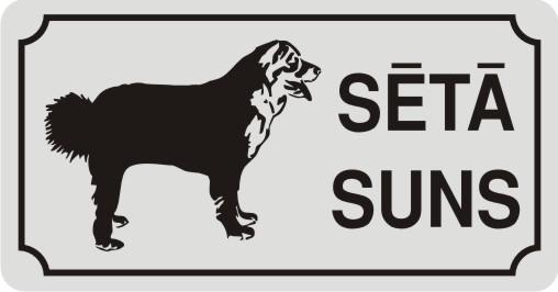 Zīme ar suni SĒTĀ SUNS (3) - uz balta atstarojoša fona - 115x220mm