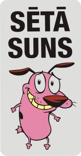 Zīme ar suni SĒTĀ SUNS (6) - vertikāla - uz balta atstarojoša fona - 115x220mm