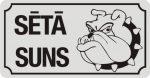 Zīme ar suni SĒTĀ SUNS (1) - uz balta atstarojoša fona - 115x220mm