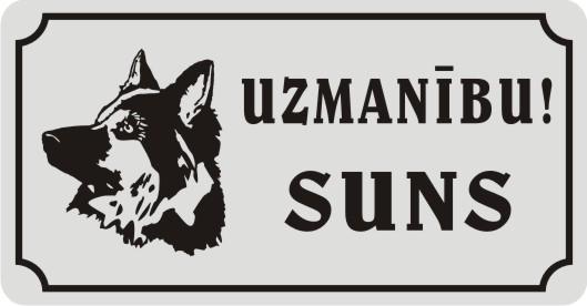 Zīme ar suni UZMANĪBU! SUNS - uz balta atstarojoša fona - 115x220mm