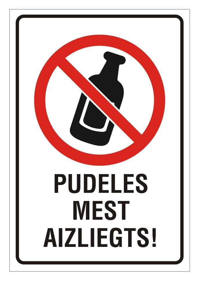 Informatīvā brīdinājuma zīme - Pudeles mest aizliegts