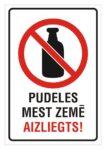 Informatīvā brīdinājuma zīme - Pudeles mest zemē aizliegts!