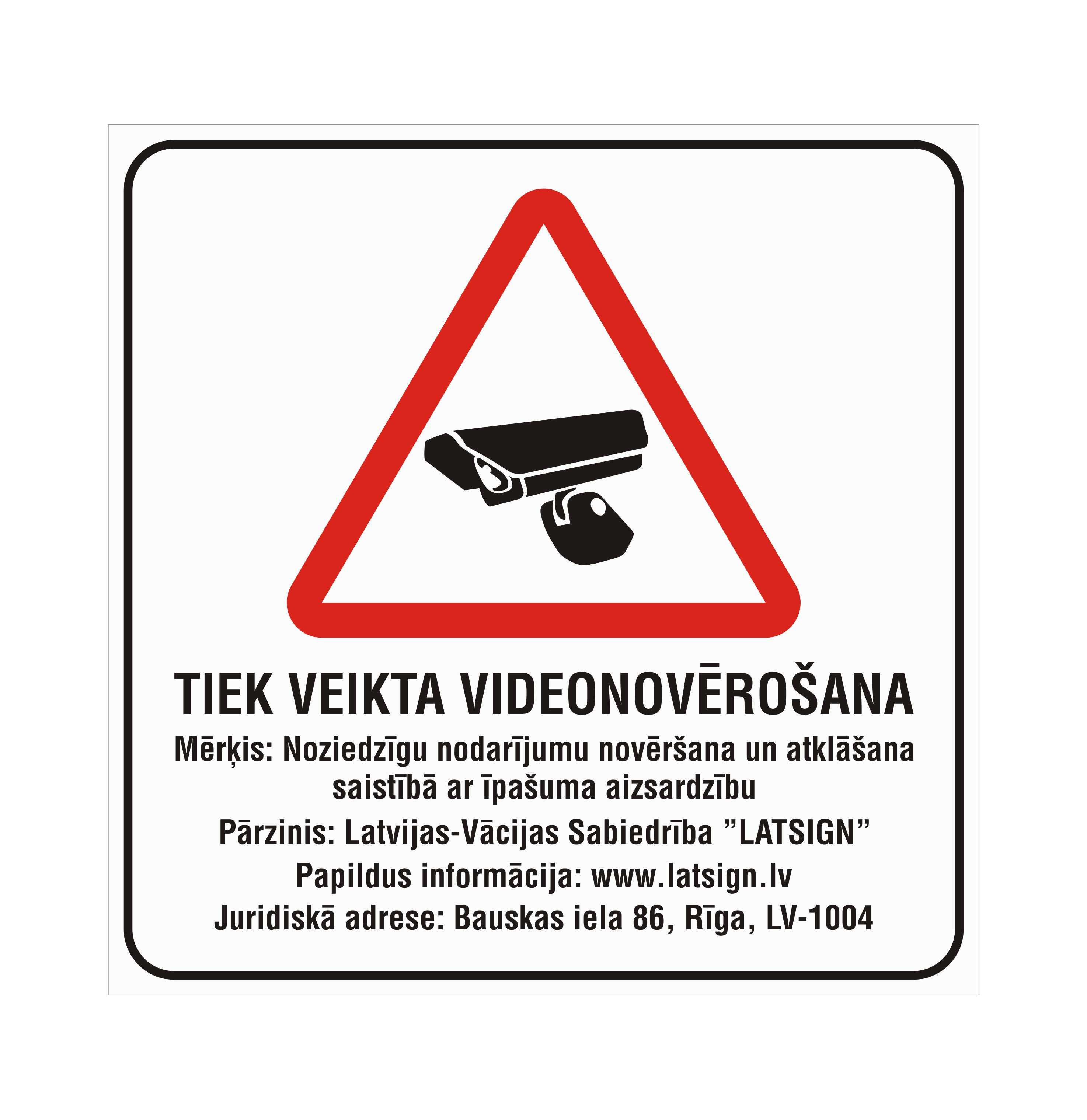 LATSIGN-informativa bridinajuma zime-Videonoverošana_VDAR_400x400