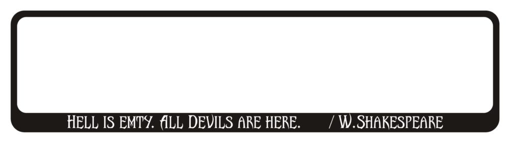 ATSIGN-Auto-numura-turetajs-paliktnis-uzlime_Halloween_W.Shakespeare_Hell_Is_Empty_All_Devils_Are_Here