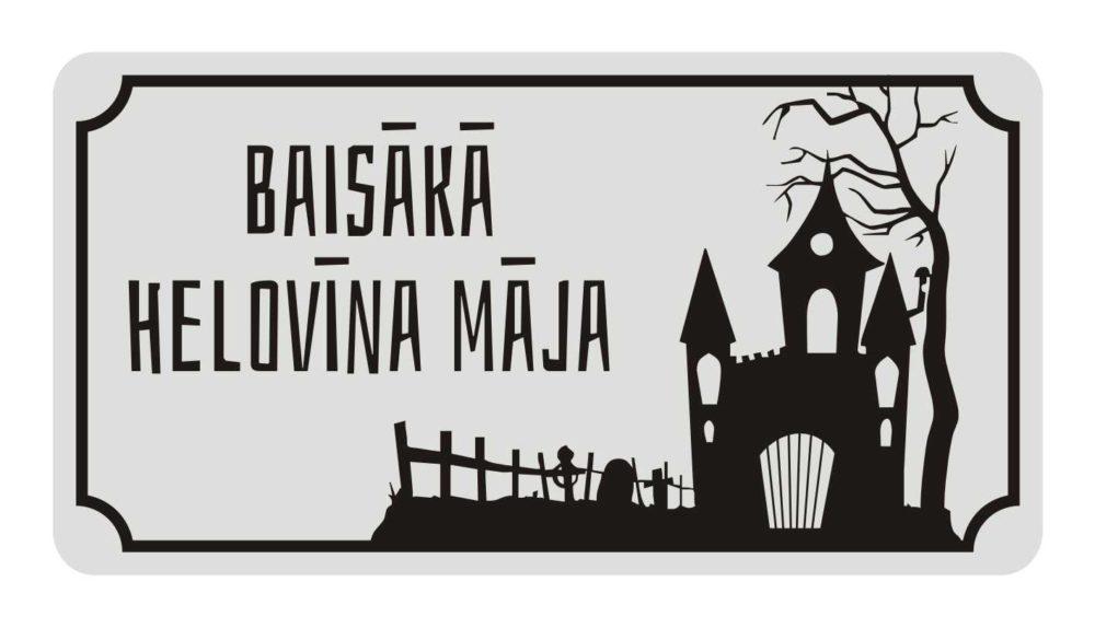 LATSIGN-brīdinājuma-zīme-Halloween_Baisaka-Helovina-maja_114x220