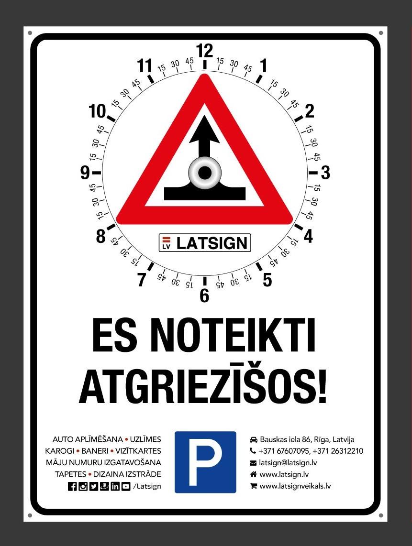 """LATSIGN Autostāvvietas pulkstenis no plastikāta, tā priekšpuse ar uzrakstu """"Es noteikti atgriezīšos!"""""""