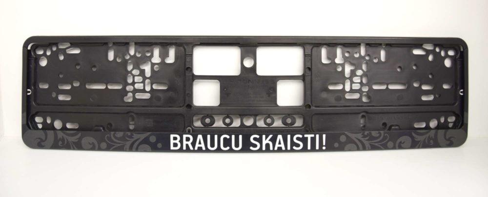 LATSIGN Melns auto numura turētājs ar uzrakstu Braucu skaisti