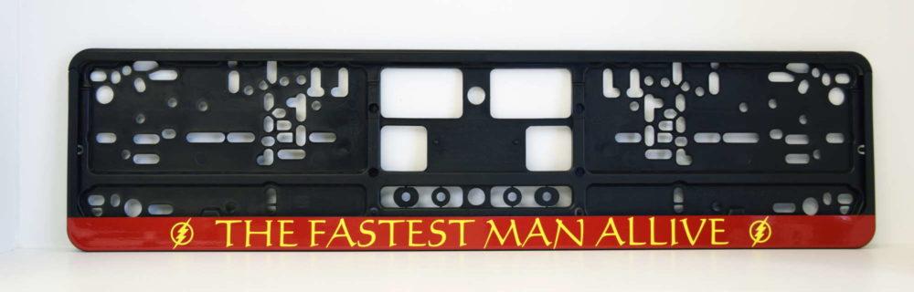 LATSIGN Auto numura turētājs ar uzrakstu - The fastest man alive