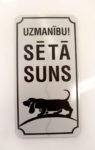 LATSIGN Informatīvā bridinājuma zīme ar Basetu - Uzmanību Sētā suns