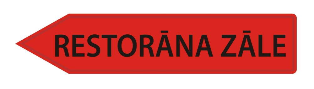 LATSIGN Bultas veida virziena norāde sarkanā krāsā - Restorāna zāle