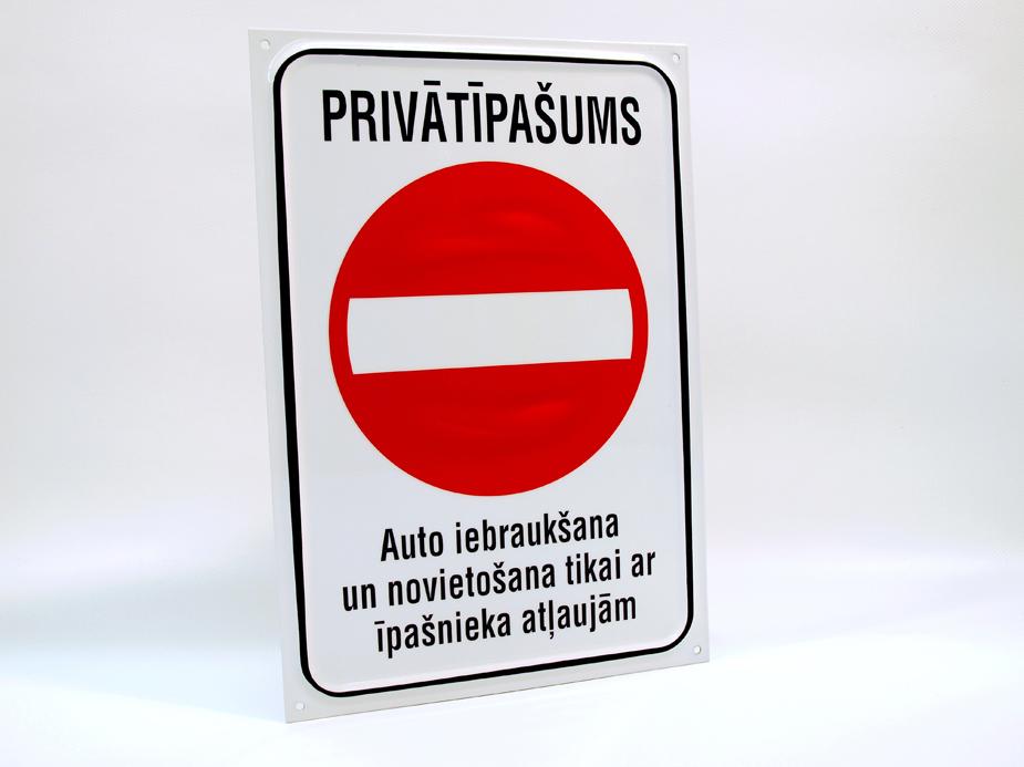 LATSIGN Informatīvā brīdinājuma zīme, Braukt aizliegts, 220 x 320 mm - Privātīpašums, Auto iebraukšana un novietošana tikai ar īpašnieku atļaujām.