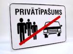 LATSIGN Informatīvā brīdinājuma zīme, 220 x 320 mm - Privātīpašums, nosvītrots cilvēku un automašīnas siluets