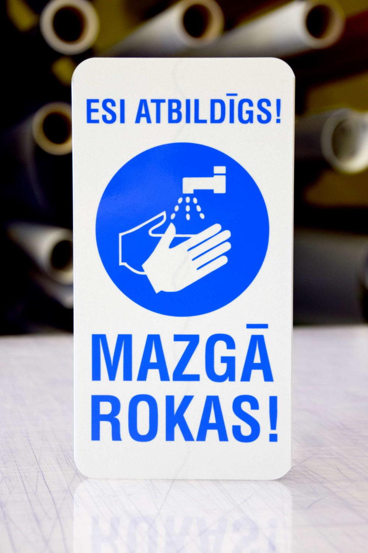LATSIGN Informatīvā zīme - Esi atbildīgs! Mazgā rokas!