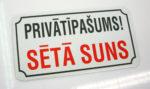 LATSIGN Informatīvā zīme - Privātīpašums! Sētā suns.
