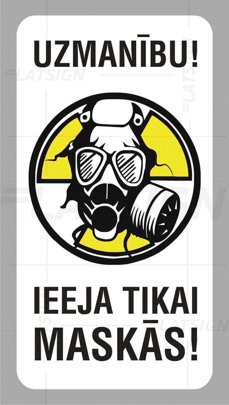 LATSIGN Informatīvā uzlīme, Helovīna versija ar gāzmasku - Uzmanību! Ieeja tikai maskās!