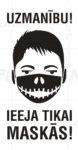 LATSIGN Informatīvā uzlīme, Helovīna versija - Uzmanību! Ieeja tikai maskās!
