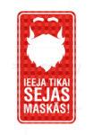 LATSIGN Ziemassvētku informatīvā zīme - Ieeja tikai sejas maskās!