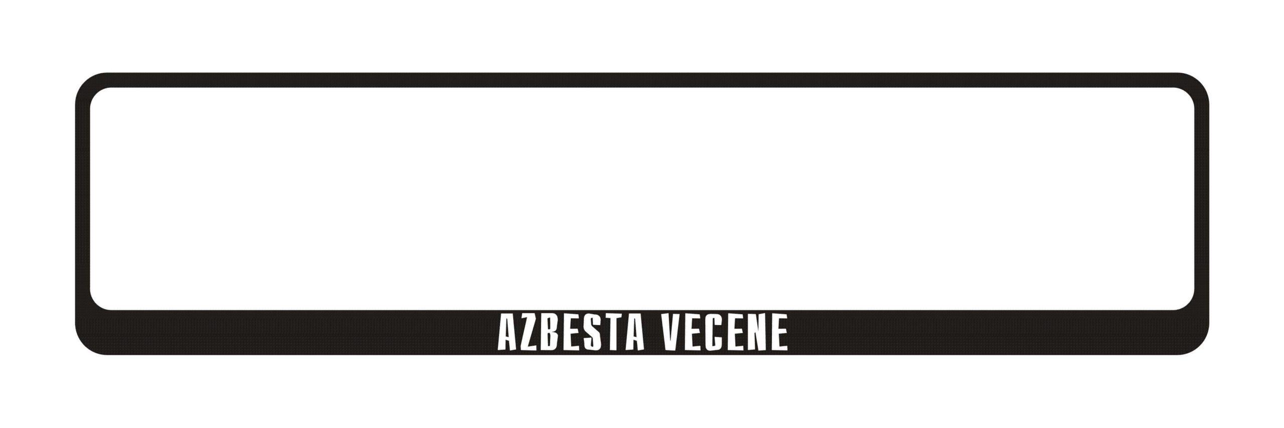 LATSIGN Auto numura turētājs ar uzrakstu - Azbesta vecene