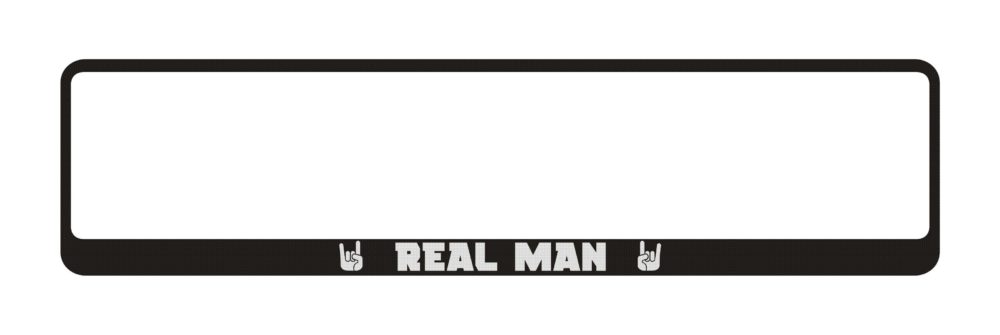 LATSIGN Auto numura turētājs ar uzrakstu - Real Man