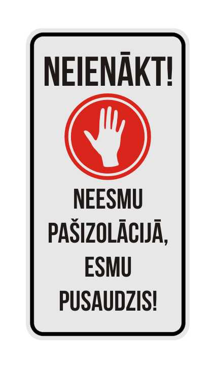 LATSIGN Brīdinājuma zīme - Neienākt! Neesmu pažizolācijā, esmu pusaudzis!