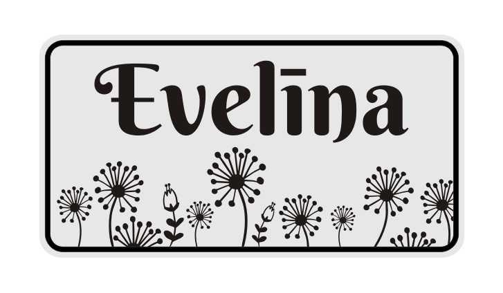 LATSIGN Informatīvā ratiņu vārda numura zīme ar pienenēm - Evelīna